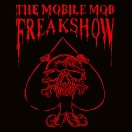 "THE MOBILE MOB FREAKSHOW - ""Horror Freakshow"""